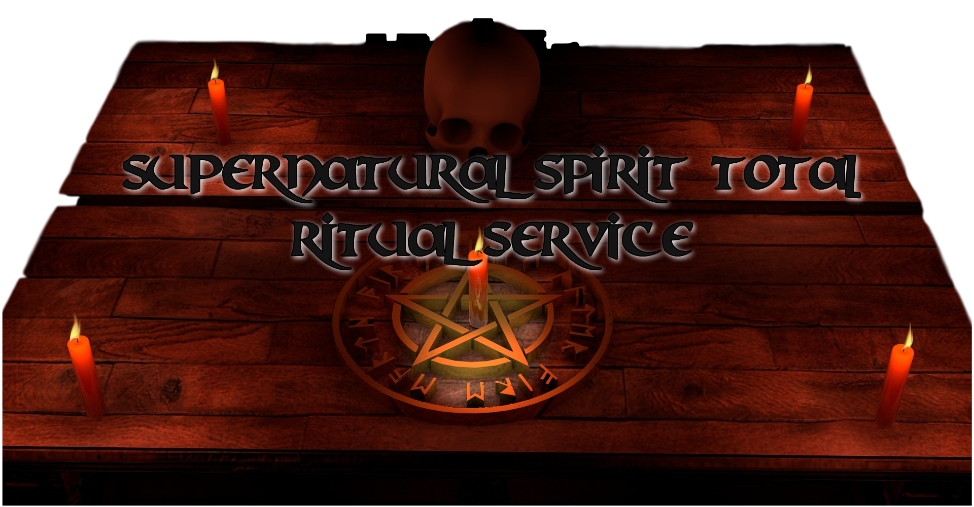 Supernatural Spirit Total Ritual Service